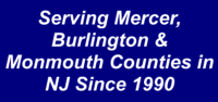 Serving Burlington County, NJ, Mercer County, NJ and Monmouth County, NJ Since 1990